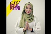 Gaya Hijab Untuk Idul Fitri